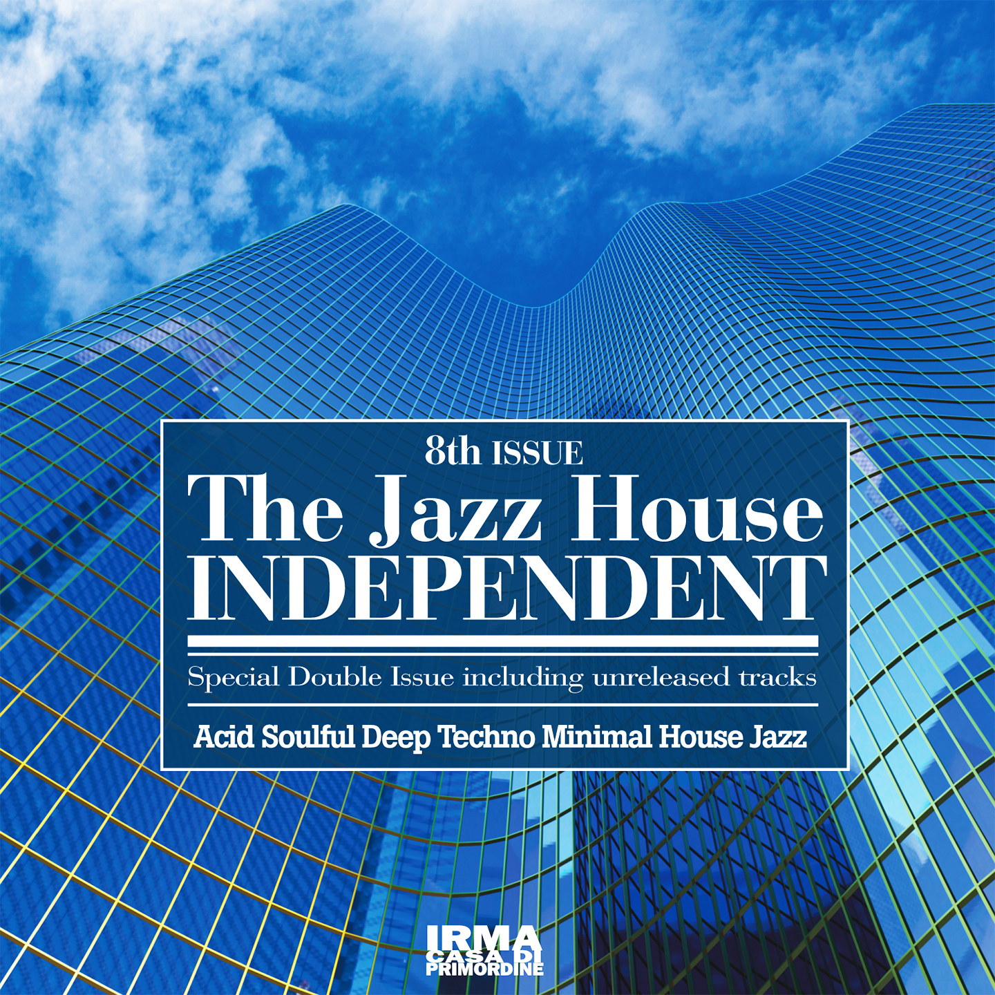 The Jazz House Independent - 8th Issue